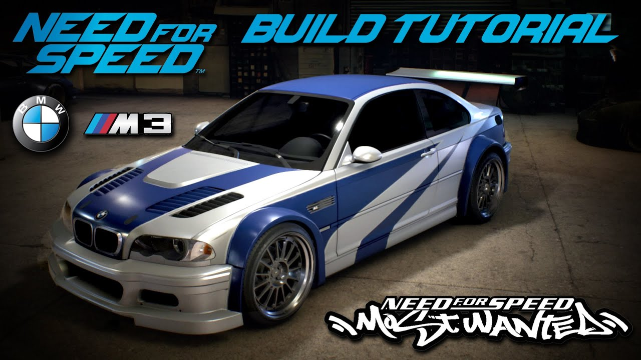 Need for Speed 2015 | Most Wanted BMW M3 GTR Build ...