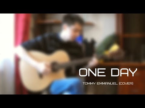 One Day – Tommy Emmanuel (cover)