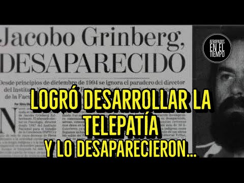 EL CIENTIFICO MEXICANO QUE LOGRO DESARROLLAR LA TELEPATIA Y  LO DESAPARECIERON |  Jacobo Grinberg
