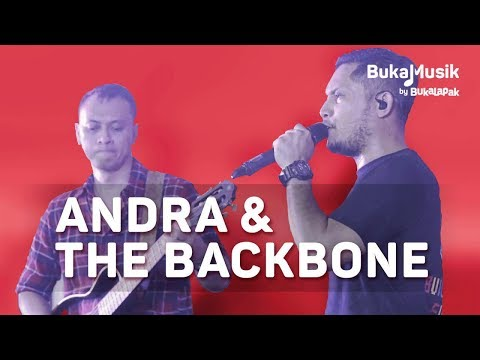 Andra and the Backbone | BukaMusik