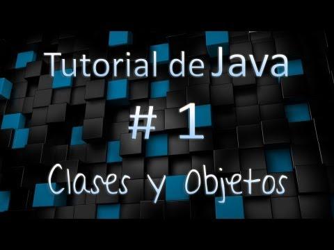 tutorial-de-java-en-español-#-1---clases-y-objetos