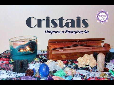 Dicas de Como Limpar e Energizar Cristais e Pedras - Vibrando Alto