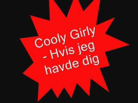 Cooly Girly - Hvis jeg havde dig (karaoke)