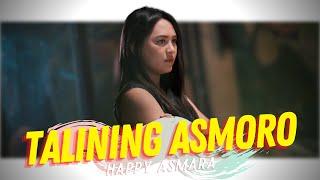 Happy Asmara - Talining Asmoro