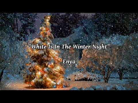 white is in the winter night enya lyrics youtube