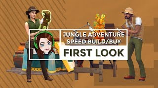 The Sims 4 || Jungle Adventure || Sneak Peek Speed Build