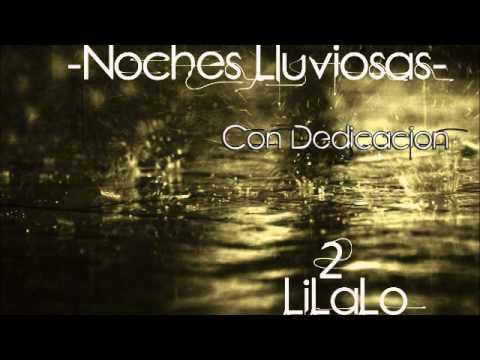 Noches Lluviosas Lil2alo Youtube