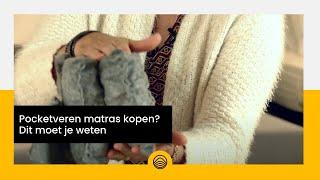 Pocketveren matras kopen? Dit moet je weten