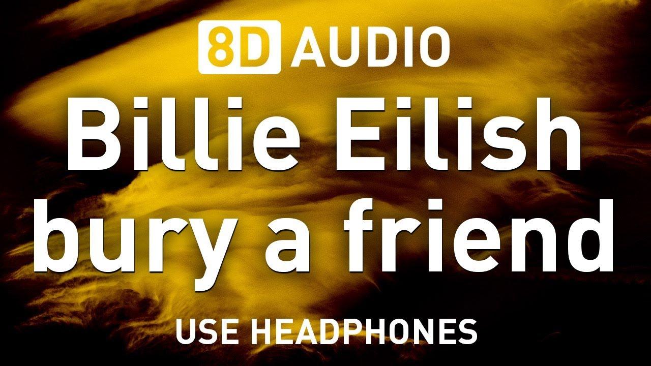 bury a friend 8d audio tik tok