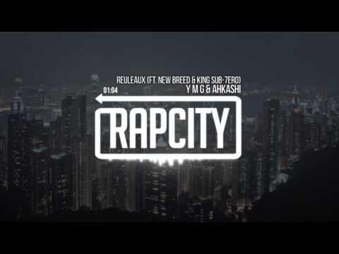 Y M G & Ahkashi - Reuleaux (feat. New Breed & King Sub-7ero)