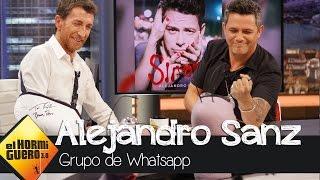 El grupo de whatsapp de Alejandro Sanz - El Hormiguero 3.0