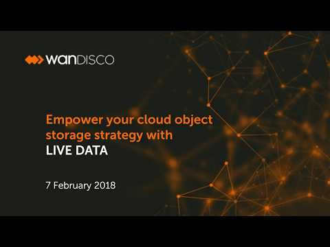 Empower your cloud object storage strategy with LIVE DATA
