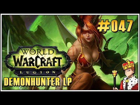 Let's Play World of Warcraft Legion #047 - Ein neuer Champion (Let's Play|Deutsch|German)