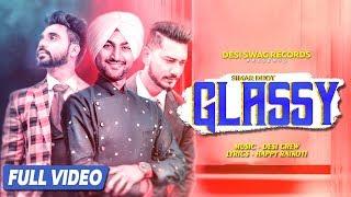 GLASSY SIMAR DHOT | NEW PUNJABI SONG 2018 | FULL VIDEO | LATEST PUNJABI SONG | DESI SWAG RECORDS