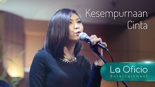 Video Kesempurnaan Cinta - Rizky Febian (Cover) by La Oficio Entertainment, Jakarta download MP3, 3GP, MP4, WEBM, AVI, FLV Desember 2017