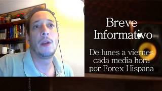 Breve Informativo - Noticias Forex del 12 de Junio 2018