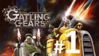 Gatling Gears Walkthrough - Prologue: Bootcamp [Part 1]