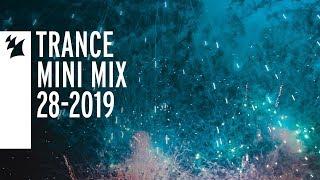 Armada's Trance releases - Week 28-2019