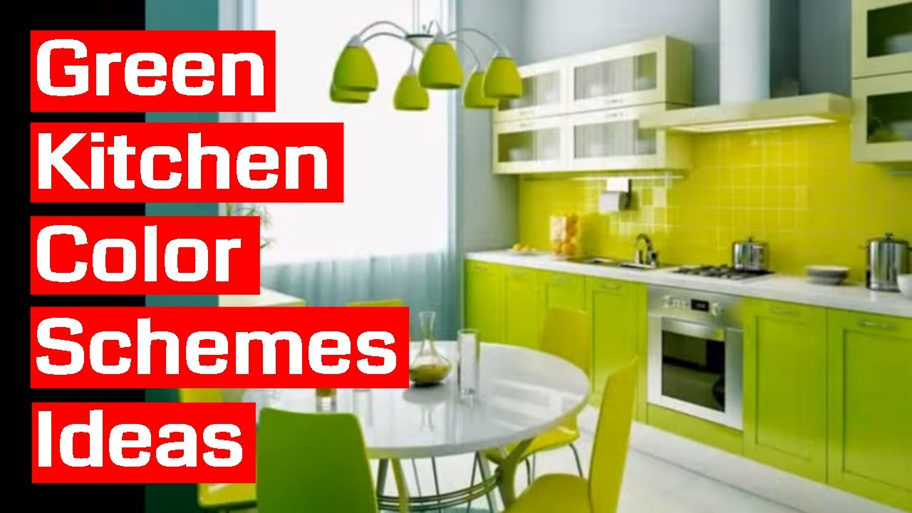 marvelous kitchen color scheme | 38 Green Kitchen Color Schemes Ideas - YouTube