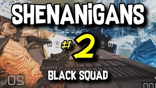 200IQ Knives & Nades! - Shenanigans #2 (Black Squad Funny/Troll Moments)