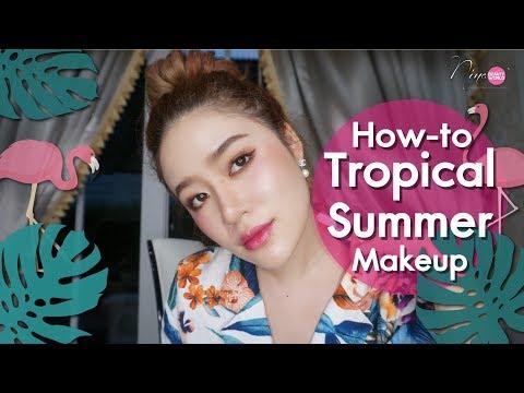 HOW-TO    Tropical Summer Makeup แต่งหน้ารับซัมเมอร์ เสื้อลายดอก    NinaBeautyWorld - วันที่ 25 Jun 2018