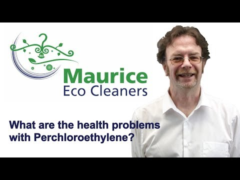 Maurice Eco Cleaners - What Are The Health Problems With Perchloroethylene
