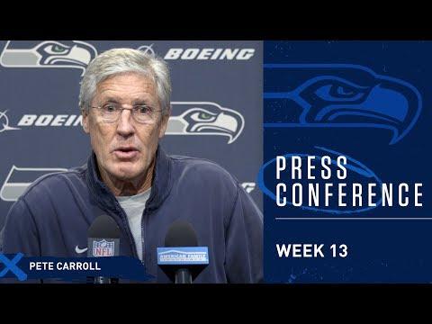Seahawks Head Coach Pete Carroll Week 13 Wednesday Press Conference