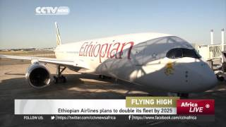 Top 10 Airlines - Ethiopian Airlines to double fleet by 2025