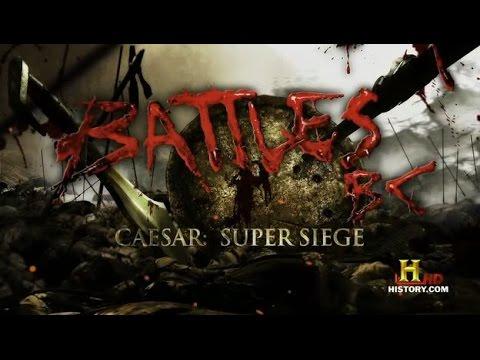 Battles BC - Ceasar Super Siege (S1E4)