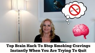 My Favorite Brain Hack/Psychological Trick To Stop Your Cravings When You Are Quitting Smoking