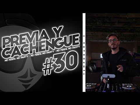 PREVIA Y CACHENGUE #30 – Enganchado REGGAETON / SET EN VIVO (REMIX) – Fer Palacio