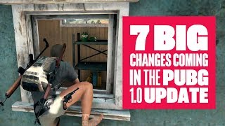 7 Big Changes Coming in the PUBG 1.0 Update