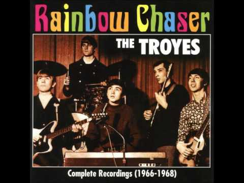 The Troyes - Rainbow chaser: Complete recordings 1966-1968