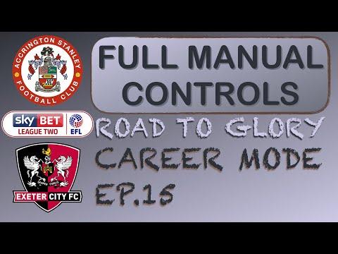 Full Manual Controls Accrington Stanley Vs Exeter City RTG FIFA Career Mode