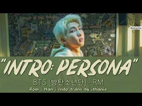 [SUB INDO] BTS (방탄소년단) RM - Intro: PERSONA [Rom | Han | Indo]