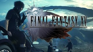 Final Fantasy XV: Part 9