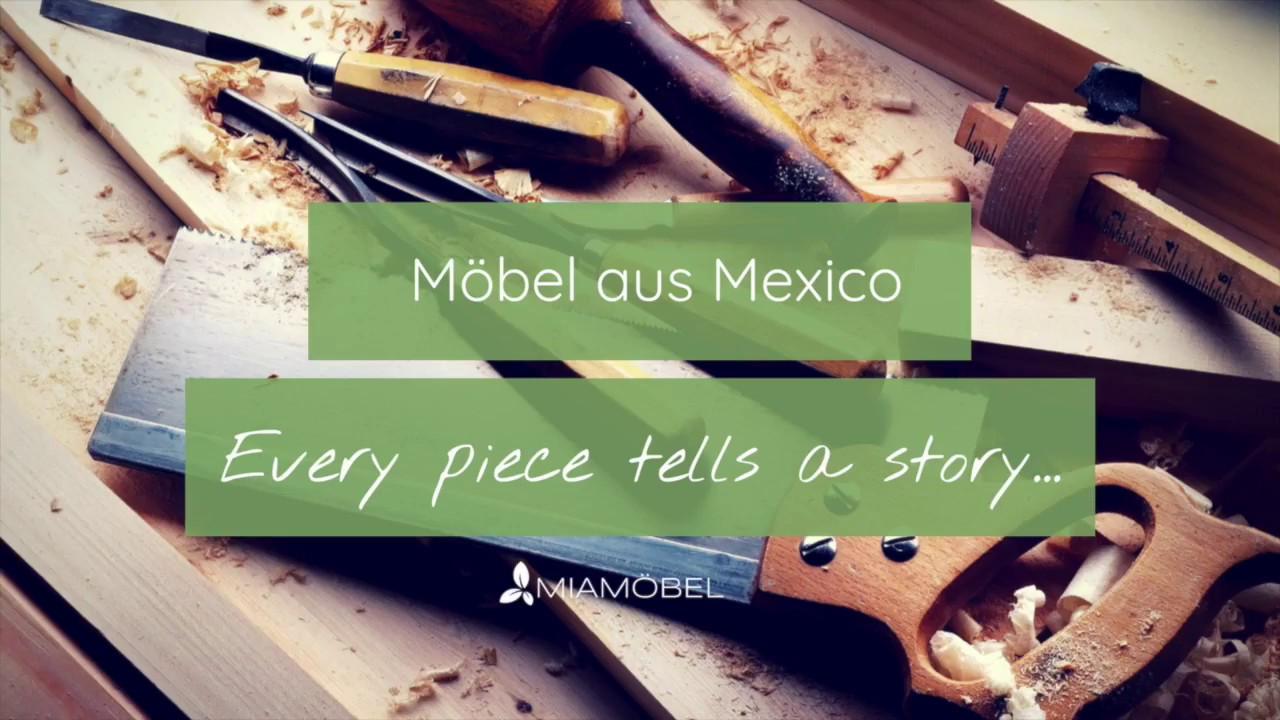 Miamöbel Möbel Aus Mexico Youtube