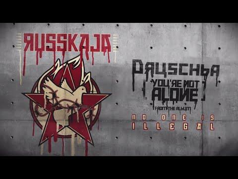 Russkaja feat. Dubioza kolektiv – Druschba (You're Not Alone)