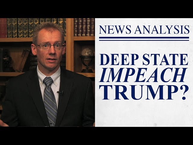 Deep State Calls for Impeachment