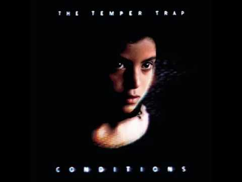 1. Sweet Disposition - The Temper Trap (Remix created by RAC)