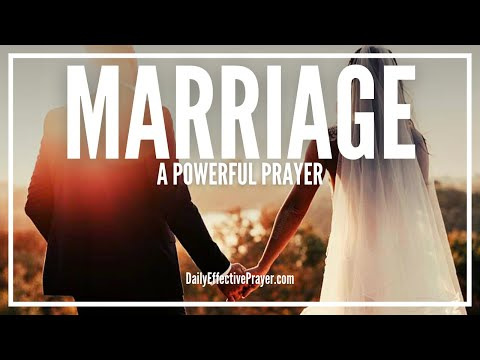 Prayer For Marriage - Powerful Miracle Prayer For Marriage
