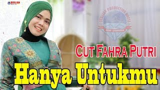 Download Mp3 Hanya Untukmu Ida Laila  Cover Cut Fahra Putri