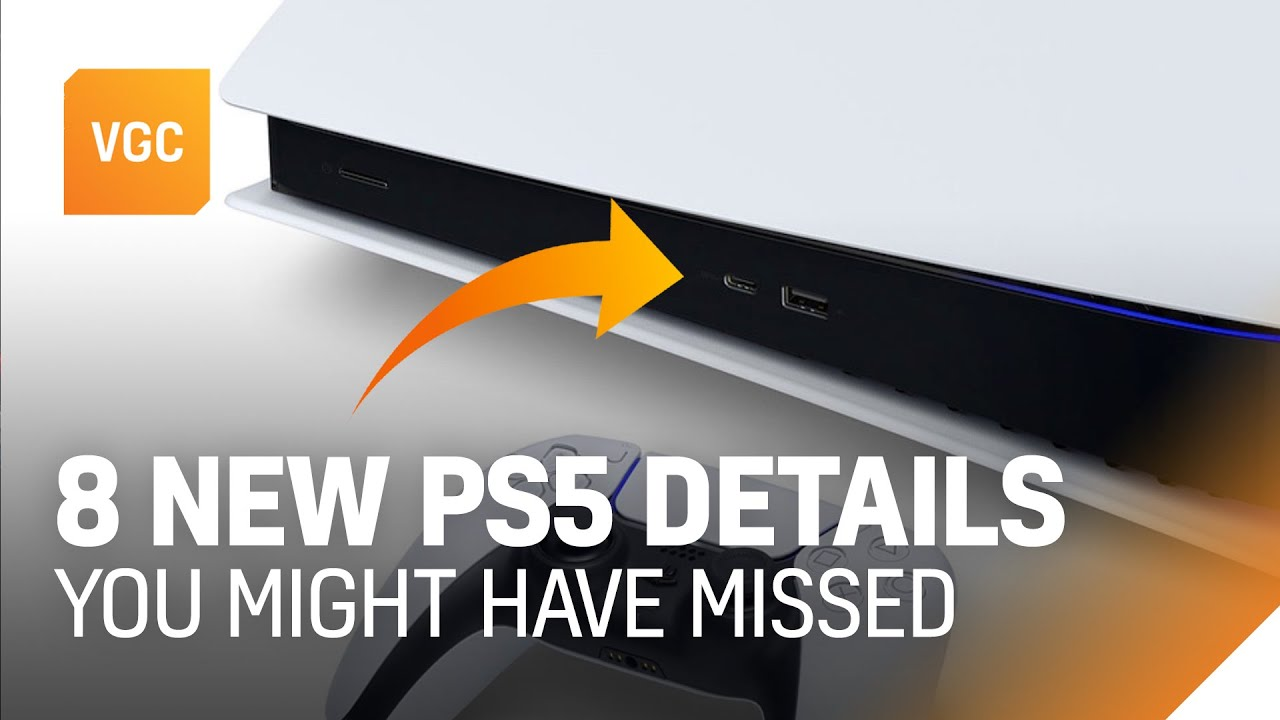 Ps5 8 Details You Might Have Missed In Sony S Big Reveal Vgc