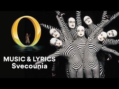 """O Music & Lyrics   """"Svecounia""""   Cirque du Soleil"""