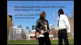 Wilbur Sargunaraj IIFA After Party Concert in Toronto: June 26