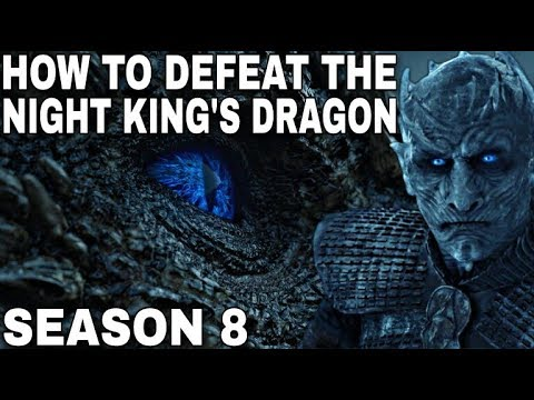 How To Defeat The Night King's Dragon! - Game of Thrones Season 8