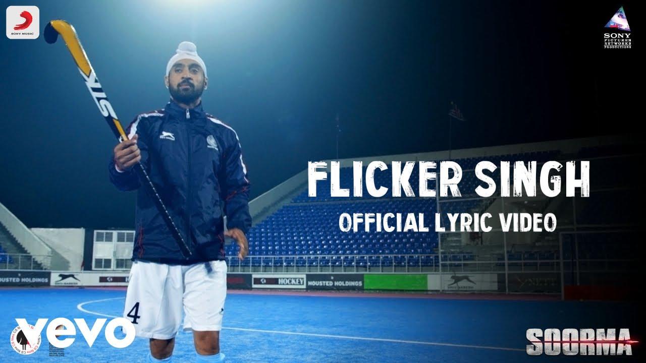 Flicker Singh - Official Lyric Video | Diljit Dosanjh | Shankar Ehsaan Loy | Soorma