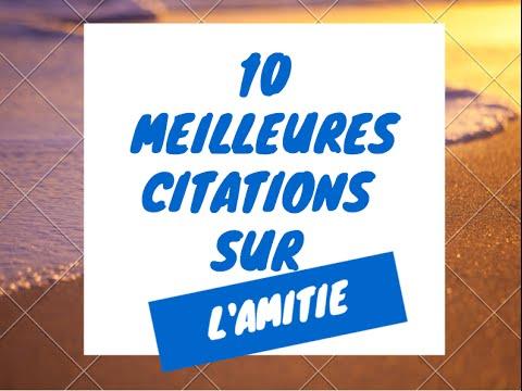 Amitié | 10 Meilleur Citations sur L' Amitiéde YouTube · Durée:  2 minutes 27 secondes