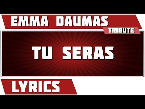 Tu Seras - Emma Daumas - paroles