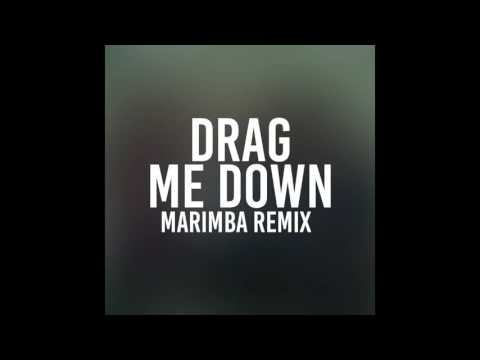 Drag Me Down (Marimba Remix of One Direction)